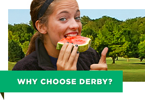 Why Choose Derby
